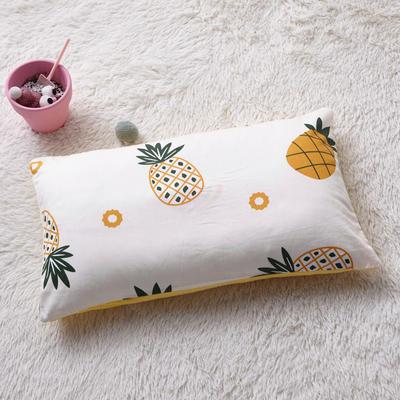2018新款-(两用派)全棉+水晶绒幼儿园儿童单品枕套 48cmx74cm 菠萝