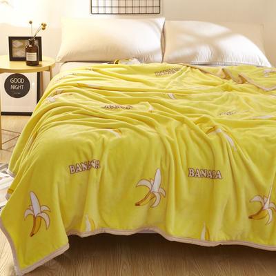 2021新款加厚云貂绒毛毯盖毯 150*200cm 香蕉